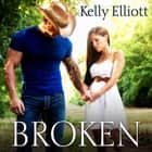 Broken audiobook by Kelly Elliott