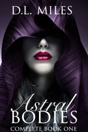 Astral Bodies ebook by D.L. Miles