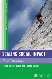 Scaling Social Impact - New Thinking ebook by Paul N. Bloom,Edward Skloot