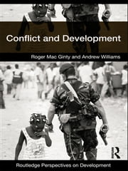 Conflict and Development ebook by Roger Mac Ginty,Andrew Williams