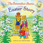 The Berenstain Bears and the Easter Story ebook by Jan & Mike Berenstain