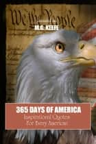 365 Days of America ebook by MG Keefe