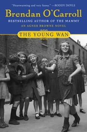 The Young Wan ebook by Brendan O'Carroll