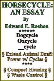 Horsecycle: An Essay ebook by Edward E. Rochon