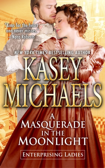 A Masquerade in the Moonlight ebook by Kasey Michaels