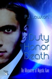 Duty Honor Death ebook by PJ Lawton