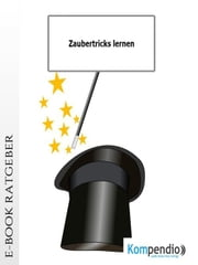 Zaubertricks lernen ebook by Robert Sasse,Yannick Esters