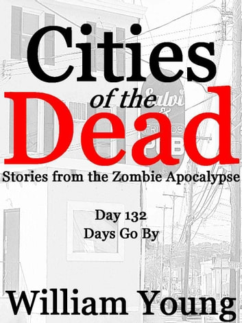 Days Go By (Cities of the Dead) ebook by William Young