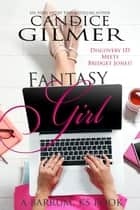 Fantasy Girl - Barrum, Ks, #0 ebook by