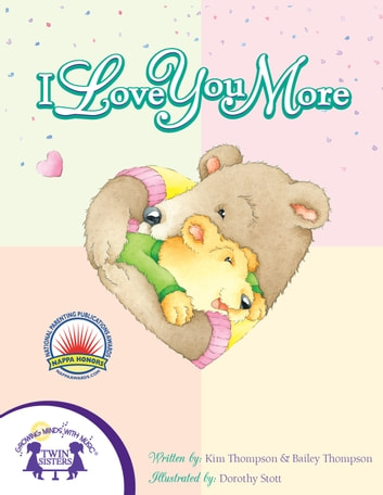 I Love You More ebook by Bailey Thompson,Kim Mitzo Thompson,Dorothy Stott,Walt Wise