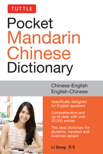 Tuttle Pocket Mandarin Chinese Dictionary - English-Chinese Chinese-English (Fully Romanized) ebook by Li Dong