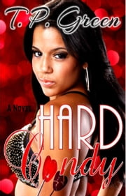 Hard Candy ebook by T.P. Green