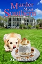 Murder Most Southern ebook by Sarah Osborne