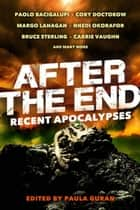 After the End: Recent Apocalypses ebook by