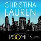 Roomies audiobook by Christina Lauren