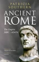 Ancient Rome ebook by Patricia Southern