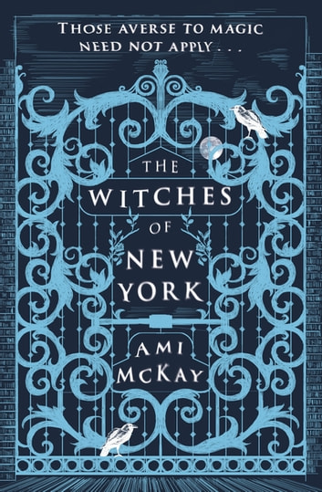 The Witches of New York ebook by Ami McKay