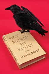 Fiction Ruined My Family ebook by Jeanne Darst