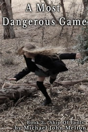 A Most Dangerous Game, Book 3