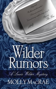 Wilder Rumors - 978-0-9908428-6-6 ebook by Molly MacRae