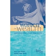 Women of Wealth ebook by Russ Alan Prince,Hannah Shaw Grove