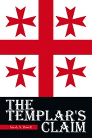The Templar's Claim ebook by Sarah A. Powell