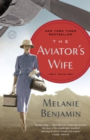 The Aviator's Wife - A Novel ebook by Melanie Benjamin