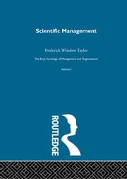 Scientific Management ebook by Frederick Winslow Taylor