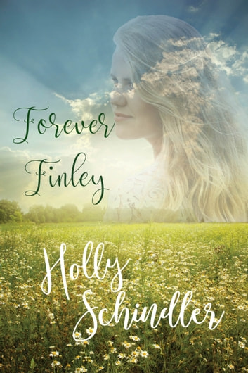 Forever Finley ebook by Holly Schindler