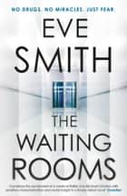 The Waiting Rooms ebook by