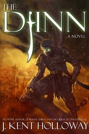 The Djinn (The Order of the Knightshades, Book 1) ebook by J. Kent Holloway