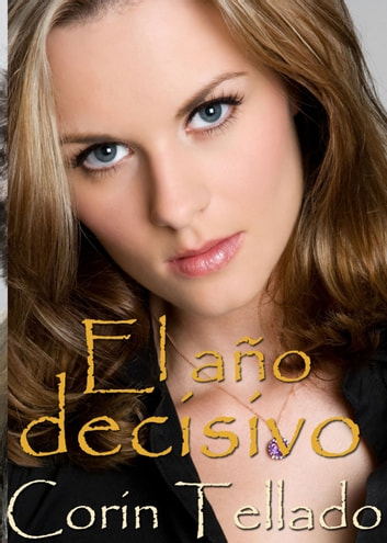 El año decisivo ebook by Corín Tellado