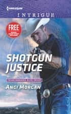 Shotgun Justice ebook by Angi Morgan,Delores Fossen