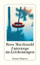 Unterwegs im Leichenwagen ebook by Ross Macdonald