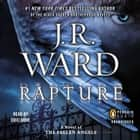 Rapture - A Novel of the Fallen Angels audiobook by J.R. Ward