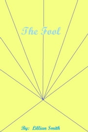 The Fool ebook by Lillian Smith