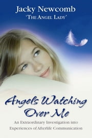 Angels Watching Over Me ebook by Jacky Newcomb