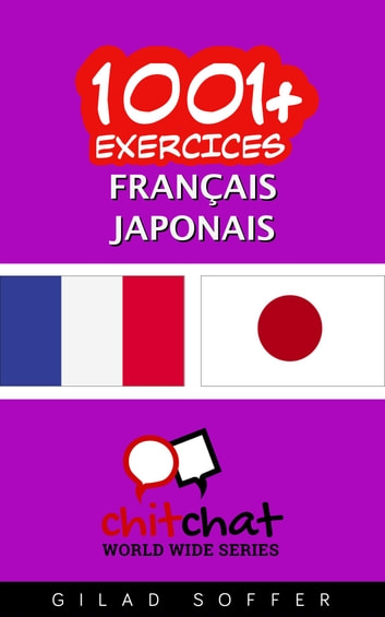 1001+ exercices Français - Japonais ebook by Gilad Soffer