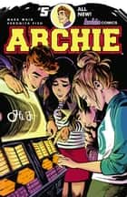 Archie (2015-) #5 ebook by Mark Waid, Veronica Fish