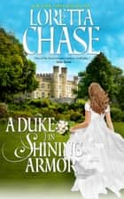 A Duke in Shining Armor ebook by Loretta Chase