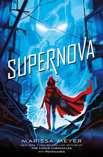 Supernova ebook by Marissa Meyer