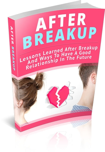 After Breakup - Lessons Learned After the Breakup ebook by Jack White