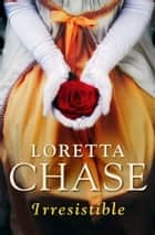 Irresistible (Hermanos Carsington 1) ebook by Loretta Chase