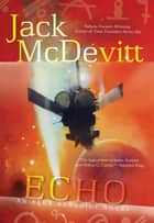 Echo ebook by Jack McDevitt