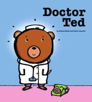 Doctor Ted - with audio recording ebook by Andrea Beaty,Pascal Lemaitre