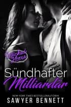 Sündhafter Milliardär - Wicked Horse Vegas, Buch Neun eBook by Sawyer Bennett, Ute Heinzel, Daniela Mansfield Translations