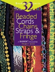 Beaded Cords Chains Straps & Fringe ebook by Jean Campbell