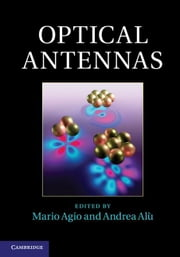 Optical Antennas ebook by Agio, Mario