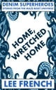 Home, Wretched Home ebook by Lee French