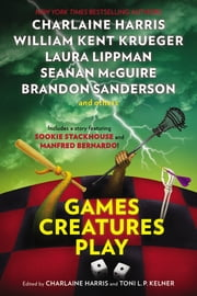 Games Creatures Play ebook by Charlaine Harris,Toni L. P. Kelner